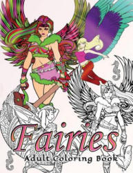 Fairies Adult Coloring Book - Adult Coloring Book (2016)