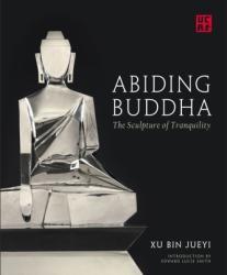 Abiding Buddha - Edward Lucie-Smith (2018)
