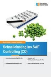 Schnelleinstieg ins SAP-Controlling (CO) - Martin Munzel, Andreas Unkelbach (2015)
