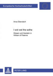 I wot wel the sothe - Anca Skerutsch (2001)
