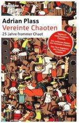 Vereinte Chaoten - Adrian Plass (2015)