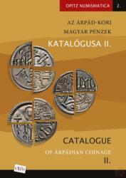 Az Árpád-kori magyar pénzek katalógusa II. /Catalogue of Árpádian Coinage II (2018)