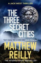 Three Secret Cities - Matthew Reilly (ISBN: 9781409167167)