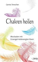 Chakren heilen (ISBN: 9783946433248)