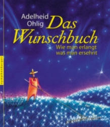 Das Wunschbuch - Adelheid Ohlig (ISBN: 9783485012201)