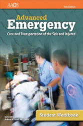 Advanced Emergency Care and Transportation of the Sick and Injured Student Workbook (ISBN: 9781284160826)