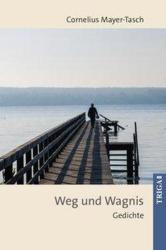 Weg und Wagnis (ISBN: 9783958281622)