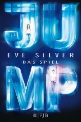 Eve Silver, Alice Jakubeit - Jump - Eve Silver, Alice Jakubeit (ISBN: 9783841421586)