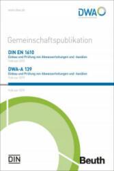 DIN EN 1610 und DWA-A 139 - Norbert Wulf, Andreas Braun, Peter Brune (ISBN: 9783410260882)