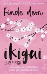 Finde dein Ikigai (ISBN: 9783548746739)