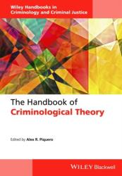 Handbook of Criminological Theory - Alex R. Piquero (ISBN: 9781118512388)