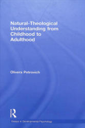 Natural-Theological Understanding from Childhood to Adulthood (ISBN: 9781138939448)