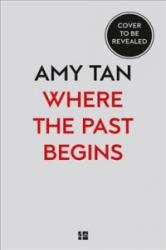 Where the Past Begins (ISBN: 9780007585557)