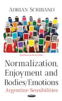 Normalization, Enjoyment & Bodies / Emotions (ISBN: 9781536127812)