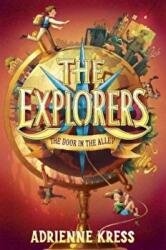 The Explorers: The Door in the Alley (ISBN: 9781101940051)