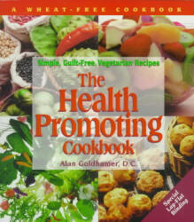 The Health Promoting Cookbook - Alan D. C. Goldhamer (ISBN: 9781570670244)
