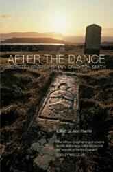After the Dance - Selected Stories of Iain Crichton Smith (ISBN: 9781846974038)