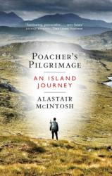 Poacher's Pilgrimage - An Island Journey (ISBN: 9781780274683)
