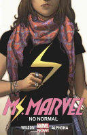 Ms. Marvel 1: No Normal (ISBN: 9780606388702)