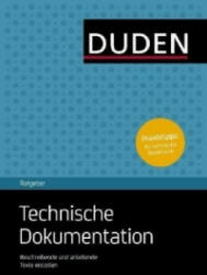 Duden-Ratgeber Technische Dokumentation - Andreas Schlenkhoff (2012)