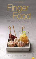 Finger & Food - Christiane Steinfeld, Andrea Kramp, Bernd Gölling (2012)