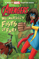 Avengers: Ms. Marvel's Fists of Fury (ISBN: 9781532142130)