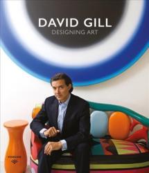 David Gill: Designing Art (ISBN: 9780865653443)