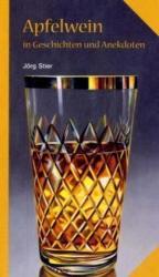 Apfelwein in Geschichten und Anekdoten (2006)