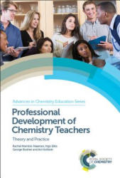 Professional Development of Chemistry Teachers - Mamlok-Naaman, Rachel (Weizmann Institute of Science, Israel), Eilks, Ingo (University of Bremen, Germany), Bodner, George (Purdue University, USA), H (ISBN: 9781782627067)