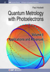 Quantum Metrology with Photoelectrons: Volume II: Applications and Advances (ISBN: 9781681746890)