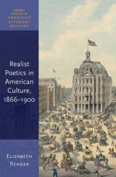 Realist Poetics in American Culture, 1866-1900 (ISBN: 9780198808787)
