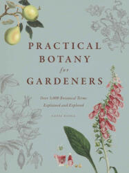 Practical Botany for Gardeners - Geoff Hodge (ISBN: 9780226093932)