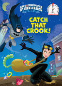 Catch That Crook! (ISBN: 9780525646020)