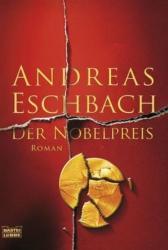Der Nobelpreis - Andreas Eschbach (2007)