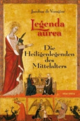 Legenda aurea - acobus de Voragine, Matthias Hackemann (2011)