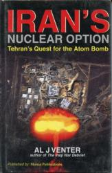 Iran's Nuclear Option - Tehran's Quest for the Atom Bomb (ISBN: 9788170492504)