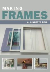 Making Frames (ISBN: 9781785003950)
