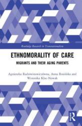 Ethnomorality of Care (ISBN: 9780815354031)