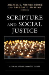 Scripture and Social Justice - Catholic and Ecumenical Essays (ISBN: 9781978702882)