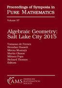 Algebraic Geometry Salt Lake City 2015 (ISBN: 9781470446673)