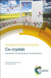 Co-crystals - Preparation, Characterization and Applications (ISBN: 9781788011150)