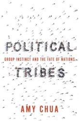 Political Tribes (ISBN: 9780525559047)