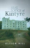 Seal Lodge of Kintyre (ISBN: 9781788238021)