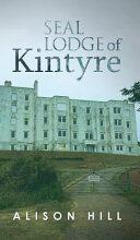 Seal Lodge of Kintyre (ISBN: 9781788238038)