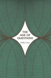 The Age of Questions: Or, a First Attempt at an Aggregate History of the Eastern, Social, Woman, American, Jewish, Polish, Bullion, Tubercul (ISBN: 9780691131153)
