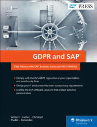 Gdpr and SAP: Data Privacy with SAP Business Suite and SAP S/4hana (ISBN: 9781493217120)