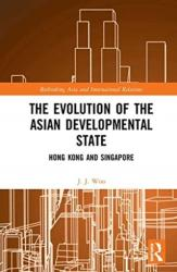 Evolution of the Asian Developmental State - Woo, Jun Jie (ISBN: 9781138070264)