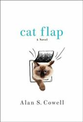 CAT FLAP - ALAN COWELL (ISBN: 9781250202499)