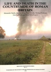 Life and Death in the Countryside of Roman Britain: New Visions of the Countryside of Roman Britain, Volume 3 (ISBN: 9780907764465)