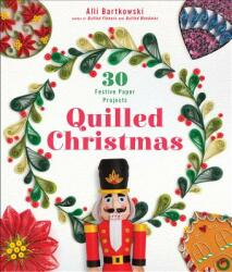 Quilled Christmas (ISBN: 9781454710387)